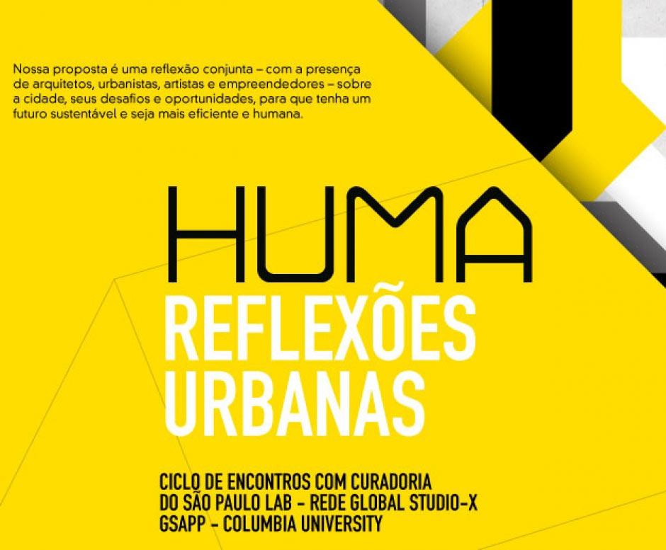 Huma reflexões urbanas: Um novo diálogo para pensar a cidade